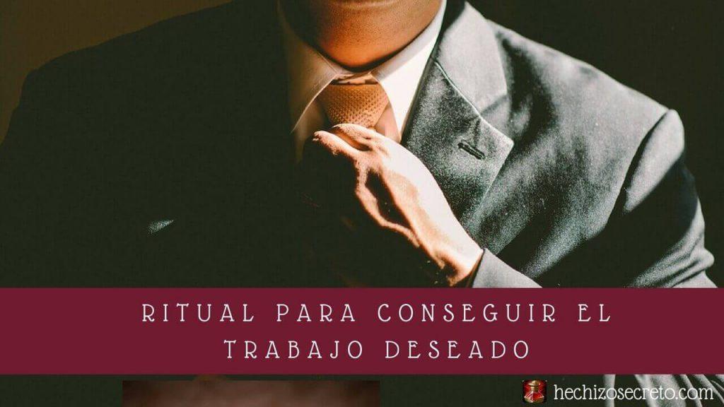 Ritual Para Conseguir El Trabajo Deseado