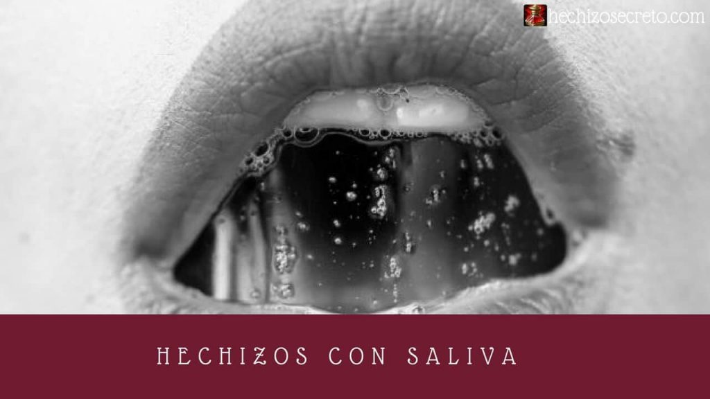 Hechizos Con Saliva