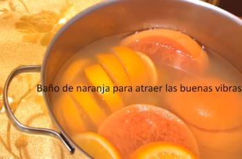 Baño-de-naranja-para-atraer-las-buenas-vibras
